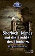 ebook: Sherlock Holmes 3: Sherlock Holmes und die Tochter des Henkers
