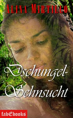 eBook: Dschungel-Sehnsucht