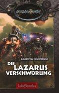 eBook: SteamPunk 6: Die Lazarus Verschwörung