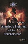 eBook: Sherlock Holmes 7: Sherlock Holmes und der Höllenbischof