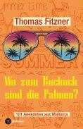 eBook: Wo zum Kuckuck sind die Palmen?