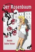 eBook: Der Rosenbaum