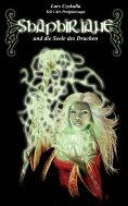 eBook: Shaphiriane und die Seele des Drachen