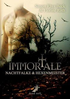 ebook: Immortale - Nachtfalke und Hexenmeister