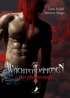 eBook: Die Wächterdämonen 1: Das Dämonensiegel