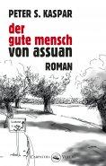 ebook: Der gute Mensch von Assuan