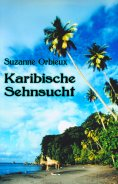 eBook: Karibische Sehnsucht