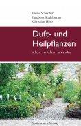 ebook: Duft- und Heilpflanzen