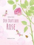 ebook: Der Duft der Rose