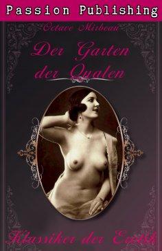 ebook: Klassiker der Erotik 14: Der Garten der Qualen