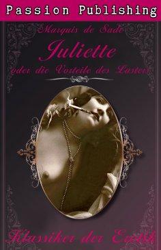 ebook: Klassiker der Erotik 16: Juliette oder Die Vorliebe des Lasters