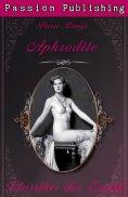eBook: Klassiker der Erotik 22: Aphrodite