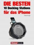 eBook: Die besten 10 Docking Stations für das iPhone