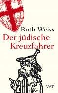 eBook: Der jüdische Kreuzfahrer