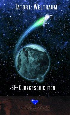 eBook: Tatort: Weltraum