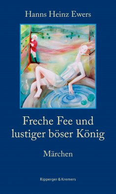 eBook: Freche Fee und lustiger böser König. Märchen