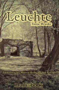 ebook: Leuchte: Kinzigtal-Trilogie 1