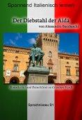 eBook: Der Diebstahl der Aida - Sprachkurs Italienisch-Deutsch B1