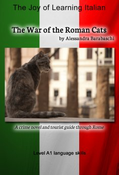 eBook: The War of the Roman Cats - Language Course Italian Level A1