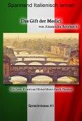 ebook: Das Gift der Medici - Sprachkurs Italienisch-Deutsch A1