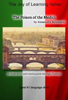 eBook: The Poison of the Medici - Language Course Italian Level A1