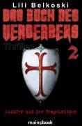 eBook: Das Buch des Verderbens 2: Luzifer und der Tempelritter