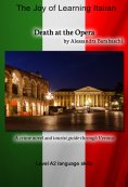 eBook: Death at the Opera - Language Course Italian Level A2