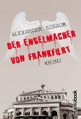 eBook: Der Engelmacher von Frankfurt