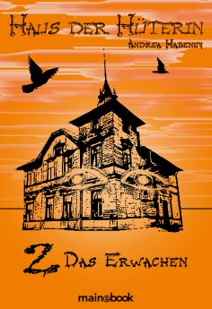 eBook: Haus der Hüterin: Band 2 - Das Erwachen