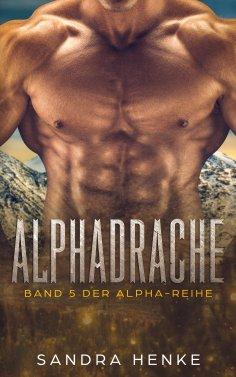 eBook: Alphadrache (Alpha Band 5)