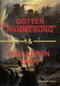 ebook: Götterhämmerung & Walkürentritt