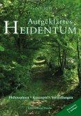 ebook: Aufgeklärtes Heidentum