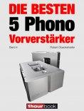 eBook: Die besten 5 Phono-Vorverstärker (Band 4)