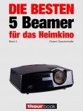 eBook: Die besten 5 Beamer für das Heimkino (Band 4)