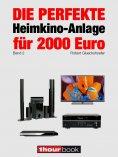 eBook: Die perfekte Heimkino-Anlage für 2000 Euro (Band 2)