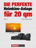 eBook: Die perfekte Heimkino-Anlage für 20 qm (Band 4)