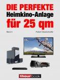 eBook: Die perfekte Heimkino-Anlage für 25 qm (Band 3)