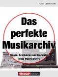 eBook: Das perfekte Musikarchiv