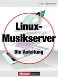 eBook: Linux-Musikserver - Die Anleitung