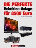 eBook: Die perfekte Heimkino-Anlage für 8500 Euro