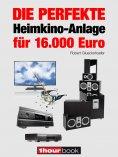 eBook: Die perfekte Heimkino-Anlage für 16.000 Euro
