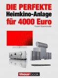 eBook: Die perfekte Heimkino-Anlage für 4000 Euro