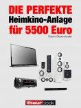 eBook: Die perfekte Heimkino-Anlage für 5500 Euro