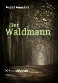 eBook: Der Waldmann