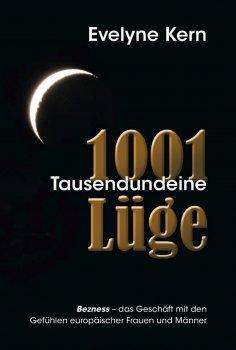 eBook: 1001 Tausendundeine Lüge