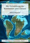 ebook: Die Entstehung der Kontinente und Ozeane