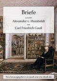 eBook: Briefe zwischen A. v. Humboldt und Gauss