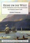 eBook: Reise um die Welt auf der Resolution unter dem Kommando von Kapitän James Cook