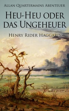 ebook: Allan Quatermains Abenteuer: Heu-Heu oder das Ungeheuer