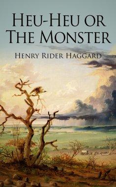 ebook: Heu-Heu or The Monster